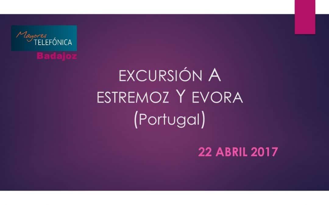 EXCURSIÓN A ESTREMOZ Y ÉVORA (PORTUGAL) – 22 ABRIL 2017